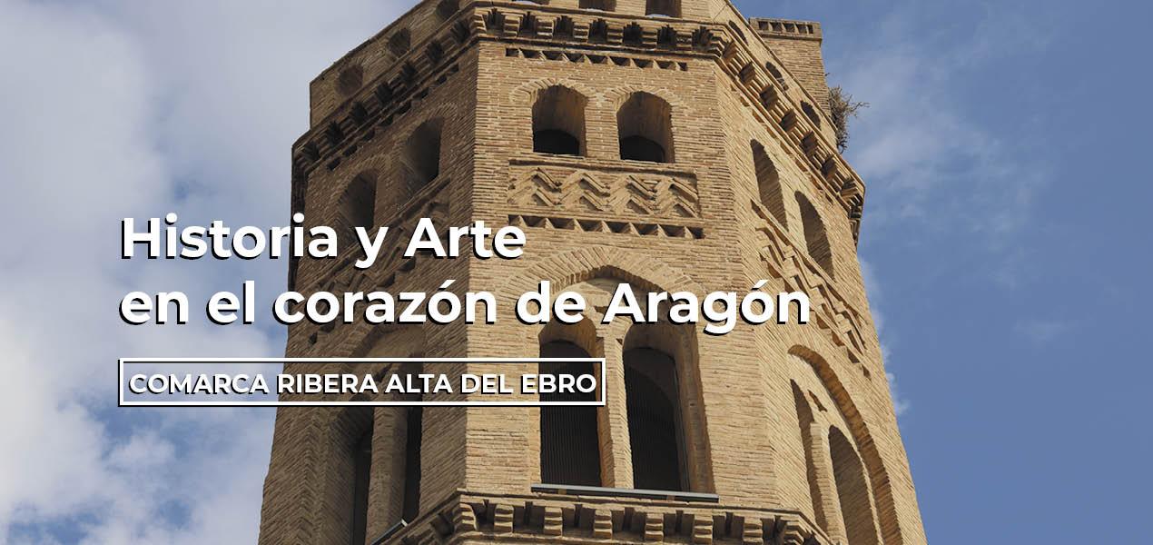 Historia y Arte en la Comarcar Ribera Alta del Ebro